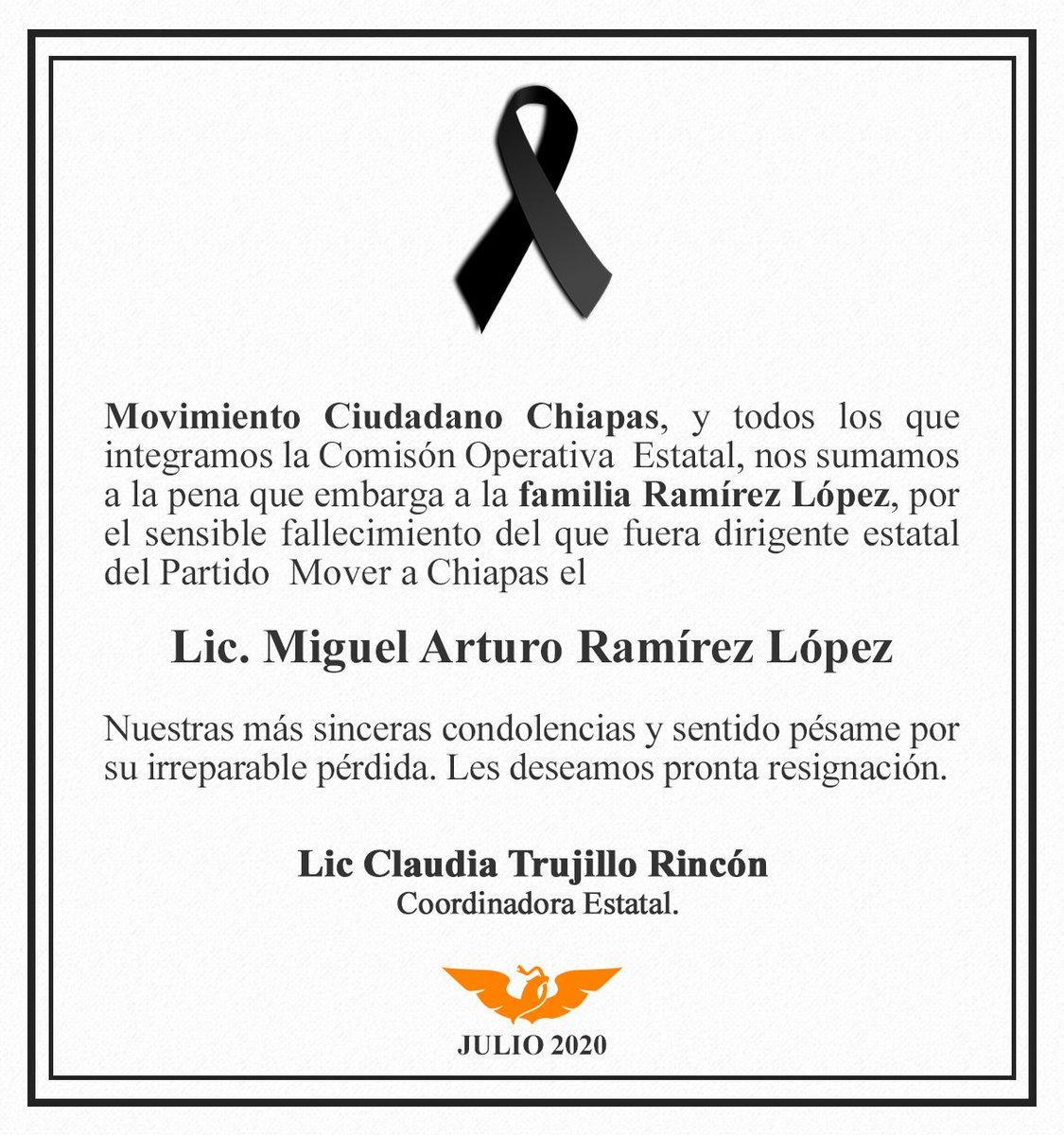 Nos sumamos a la pena que embarga a la familia Ramírez López, por el sensible fallecimiento del que fuera dirigente estatal del Partido  Mover a Chiapas el Lic. Miguel Arturo Ramírez López. Nuestro más sentido pésame y pronta resignación. #QDEP https://t.co/Ti3nlMqwkx