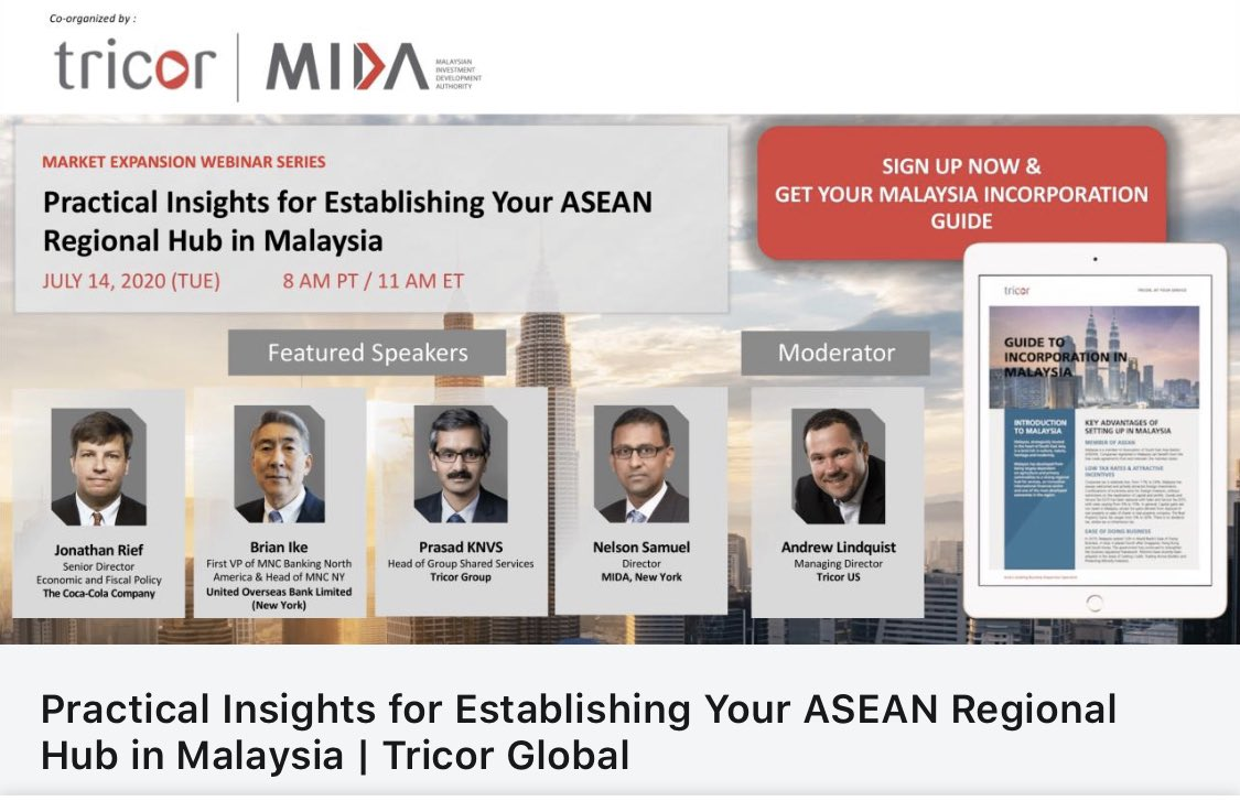 Join Tricor & @OfficialMIDA's webinar 'Practical Insights for Establishing Your ASEAN Regional Hub in Malaysia', led by @CocaCola Senior Director of Economic & Fiscal Policy, #UOBNewYork, #Tricor & MIDA New York Director to explore Malaysia's attractiveness for investment. #14/7 https://t.co/r2KEfa6LcC