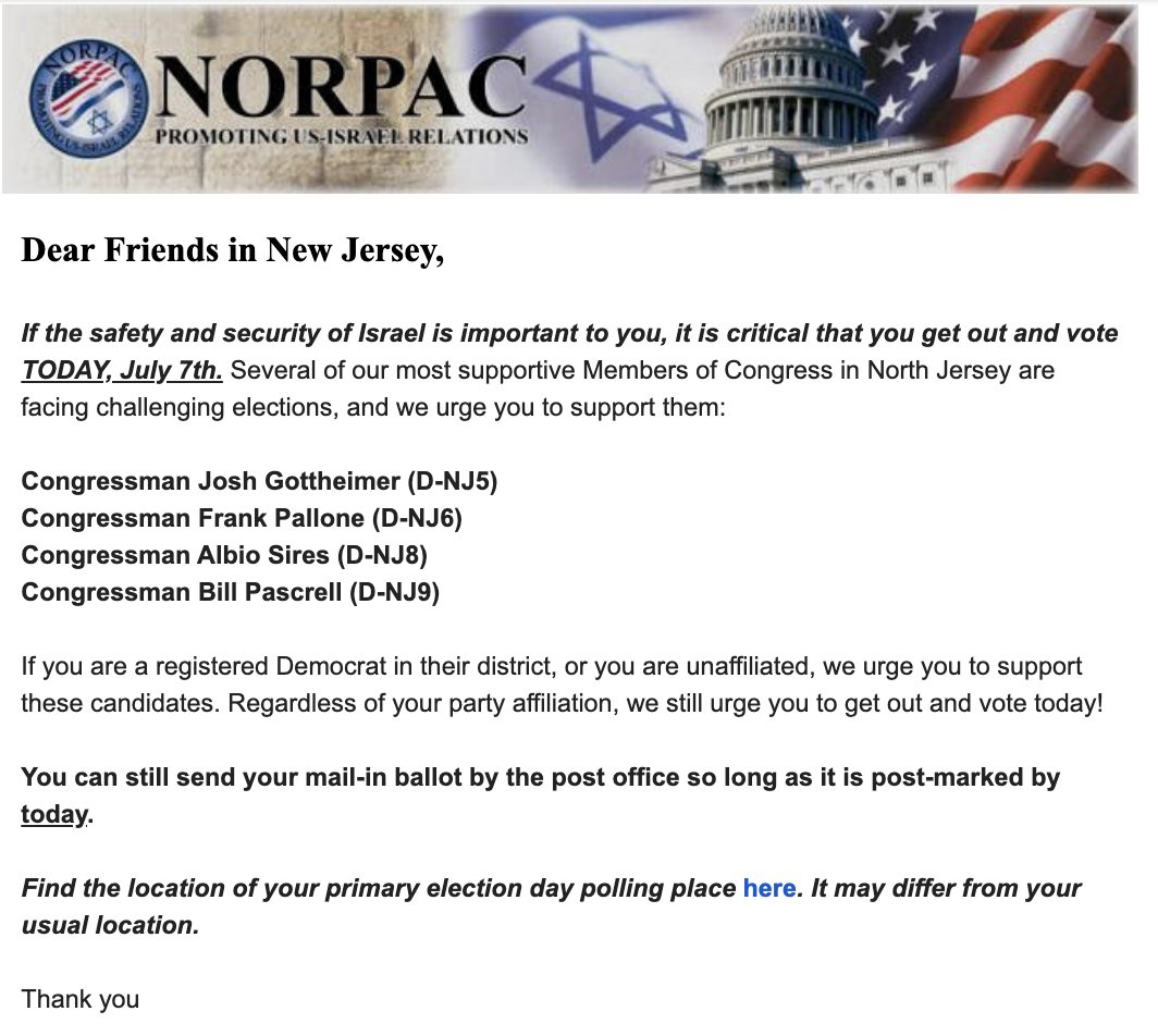 NORPAC, a right-leaning, metro NY-based pro-Israel PAC, shares its New Jersey primary endorsements with its members: 1. Gottheimer 2. Pallone 3. Sires 4. Pascrell Only Gottheimer and Sires have significant challenges.