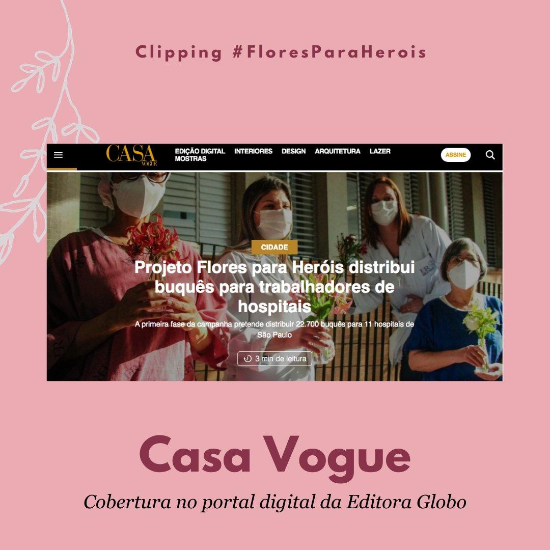 Obrigada @casavoguebrasil! Destaque da ação na edição online da Casa Vogue - uma entrevista com as responsáveis por essa iniciativa. Acesse o site para ler tudo!💐  Doe agora aos heróis da saúde em https://t.co/TdBc1TPaHe!  #abraconasaude #FloresParaHerois #serenataparaherois https://t.co/Ux5Qm3yxuM
