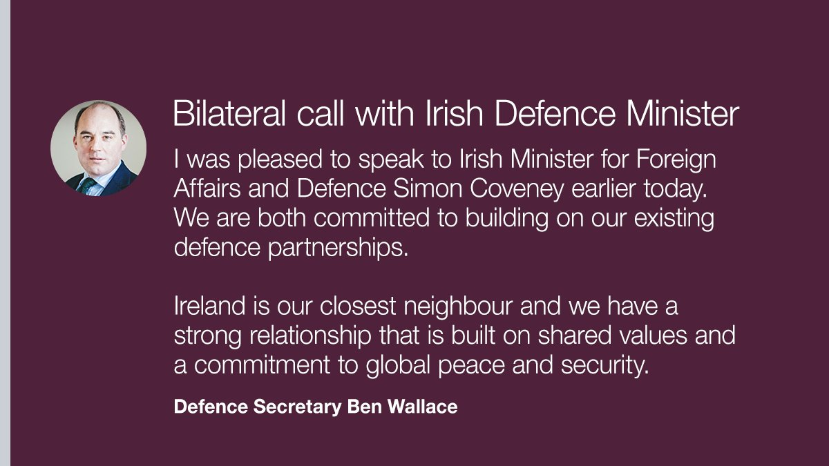 Today, Defence Secretary @BWallaceMP spoke with his Irish counterpart @simoncoveney, they committed to building on existing partnerships and strengthening the defence relationship 🇮🇪🇬🇧 https://t.co/8rnEEHL095