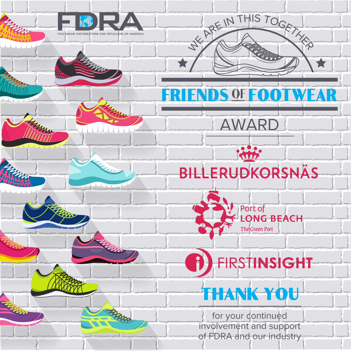 Congrats to our Friends of Footwear award winners @BillerudKorsnas, @FirstInsight and @portoflongbeach. Their outstanding work, support, and dedication to FDRA and the footwear industry has created lasting positive impacts and our industry is honored to call them friends! pic.twitter.com/O8hpBsFdUp