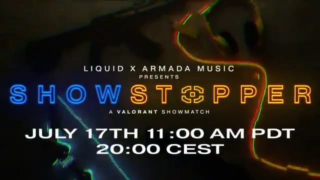 Announcing - SHOWSTOPPER A Valorant showmatch with Team Liquid and @Armada Tune in on the 17th for games with @Andrew_Rayel @rubenderonde @marksixma @artymusic @ZACK_MARTINO @winandwoo @asherpostman and all your favorite TL players #LetsGoLiquid
