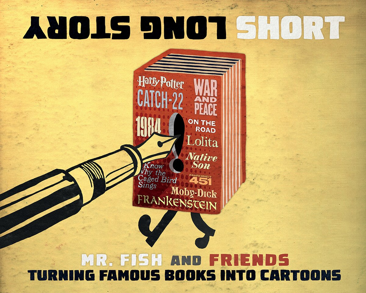 Next is LONG STORY SHORT: TURNING FAMOUS BOOKS INTO CARTOONS, by @mrfishcartoons and friends, including @johnkovaleski, @TedRall, @iamtheleopard, @SlyngCartoons, @elivalley, @magicwhistle, and more! https://t.co/r9244k2YXZ