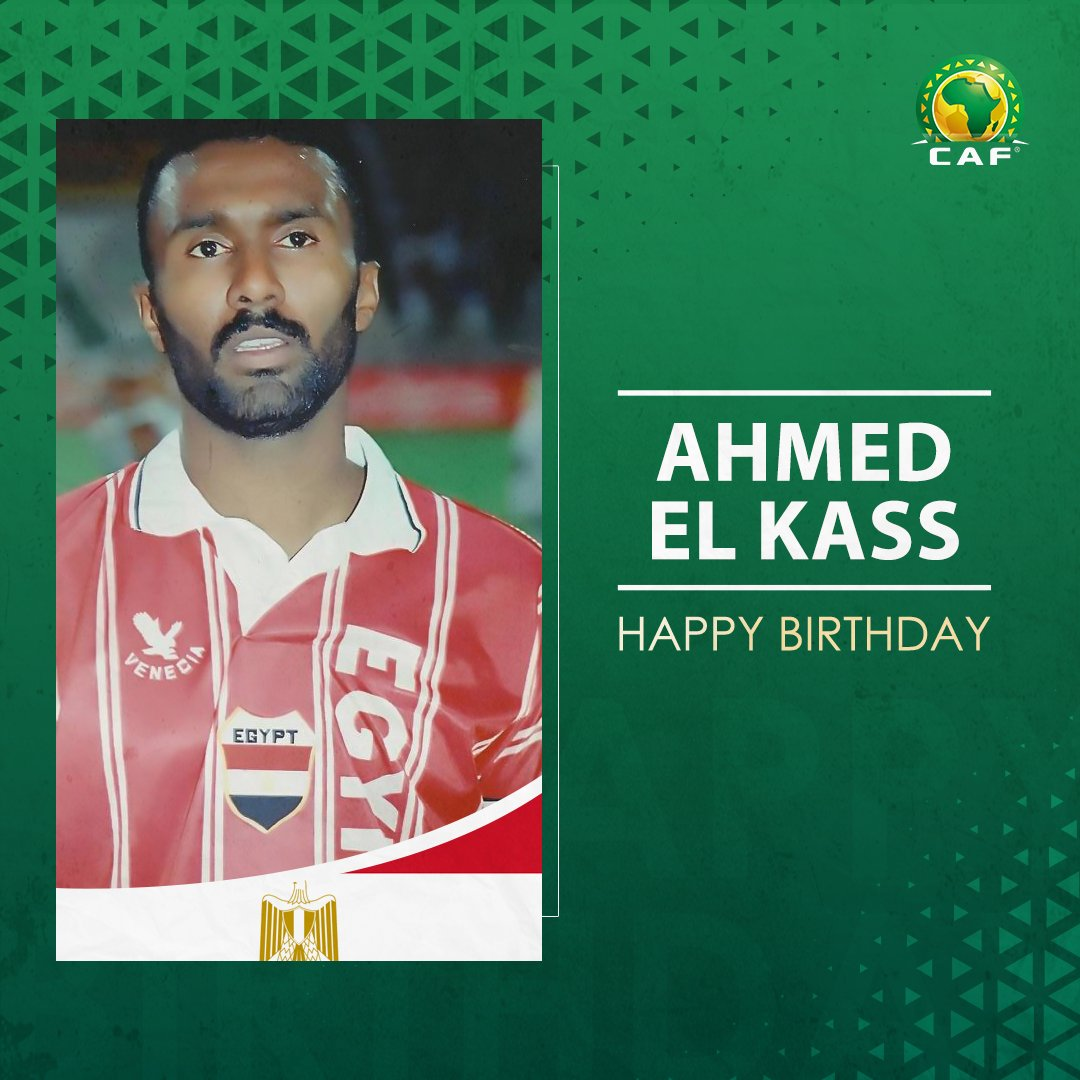 🇪🇬 Happy birthday to Ahmed El Kass 🎂 A local legend with 100+ international caps and a winner who was crowned #TotalCAFCL champion in 1996 and #TotalCAFSC champion in 1997 🏆