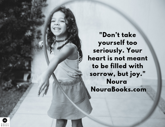 """""""Don't take yourself too seriously. Your #heart is not meant to be filled with sorrow, but #joy."""" Noura - https://t.co/nHbW1lkPt0  Photo Patricia Prudente #PurposeNouraBooks #LivingWithPurpose #Sorrow #Inspiration #Mindfulness #Meditation #Mindset #Mindful #seriously #joyful https://t.co/70rjiIRcuD"""