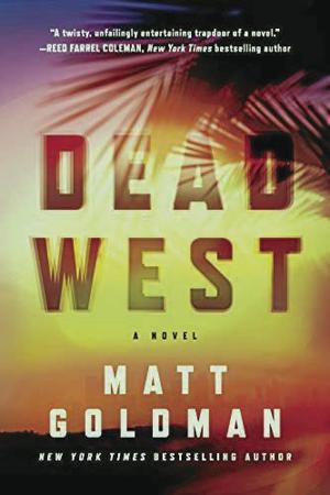 'Dead West' by Matt Goldman dlvr.it/Rb8fSp