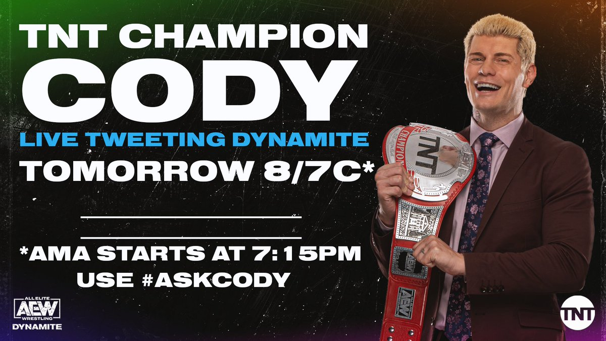 The TNT Champion himself @CodyRhodes is going to be watching and tweeting along with all of us tomorrow night. Get your questions ready!