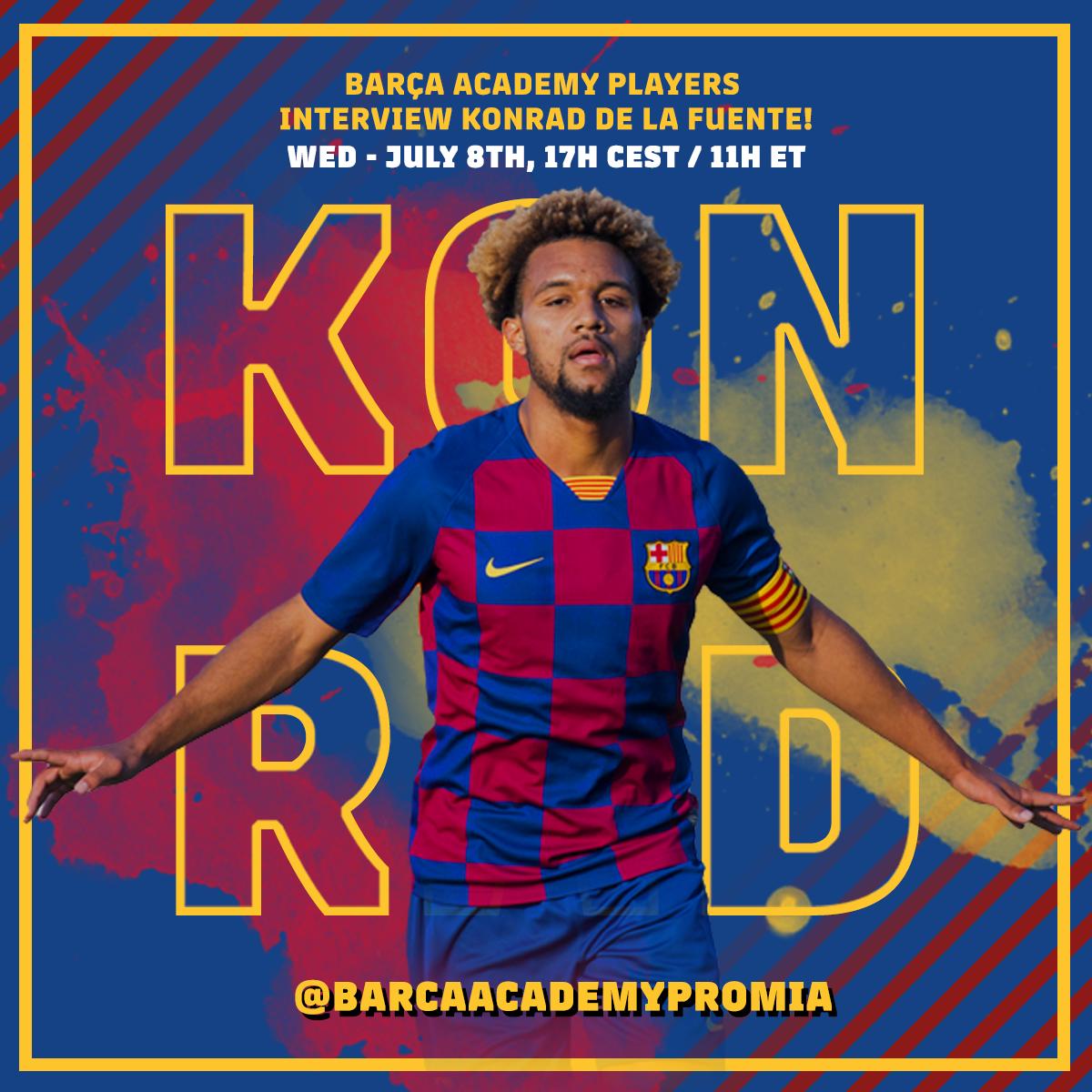 💙❤ Los jugadores de la #BarçaAcademyPRONY @BarcaAcademyNY y de la #BarçaAcademyPROMiami entrevistarán este miércoles (11AM ET, 5PM CET) al jugador del FC Barcelona B @FCBarcelonaB Konrad De la Fuente @konradjr. Síguelo en directo en instagram.com/barcaacademypr…