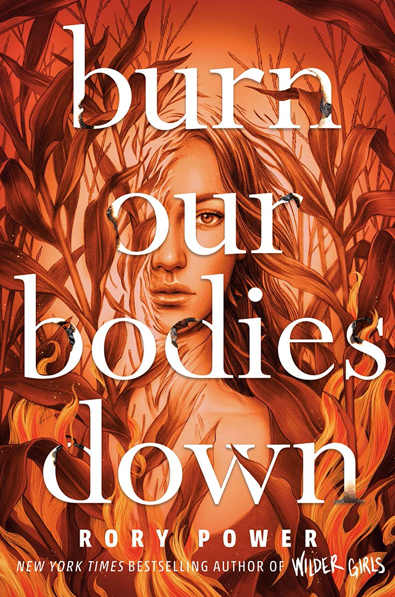 🌽🔥 Happy #BookBirthday to @itsrorypower and BURN OUR BODIES DOWN! 🔥🌽 From the author of WILDER GIRLS comes another #YA thriller that well all be talking about... and Ill be sleeping with the lights on long after I finish! Thanks, Rory! 😱 bookshop.org/books/burn-our…