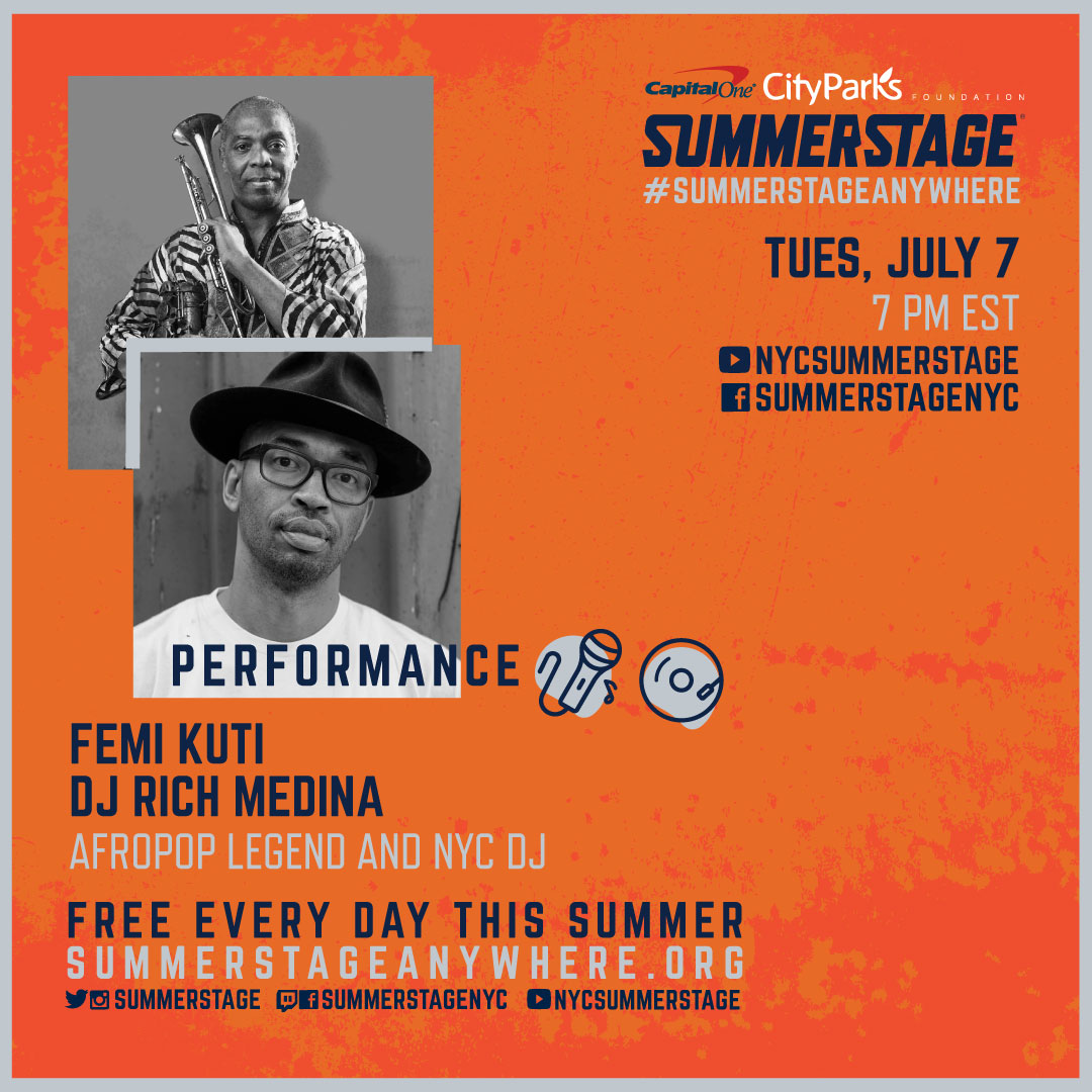 Join us in 1 hour for an opening DJ set by @richmedina. Followed by an exclusive and live performance by @Femiakuti from the Africa Shrine in Lagos, Nigeria. Tune in on our YouTube and Facebook channels. - #SummerStageAnywhere https://t.co/lxyheQRVNT