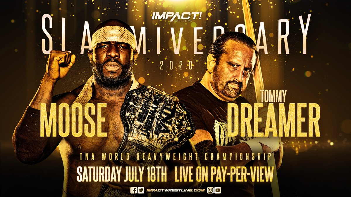 BREAKING: @THETOMMYDREAMER will challenge @TheMooseNation for the TNA World Heavyweight Championship on July 18th at #Slammiversary.   ORDER HERE: https://t.co/cjK3GrKZ0H https://t.co/NL27JMWjeq