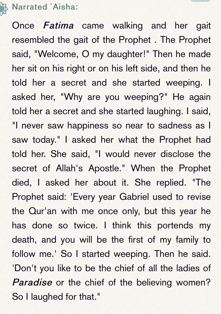 """The last line in this narration from Bukhari is a testament to the superiority of Fatima over all women.   If Fatima is """"the chief of all the ladies of paradise"""",  this means there is not a single woman in creation that occupies a higher status.  She needs to be mentioned more. https://t.co/xQCydG8SPT"""