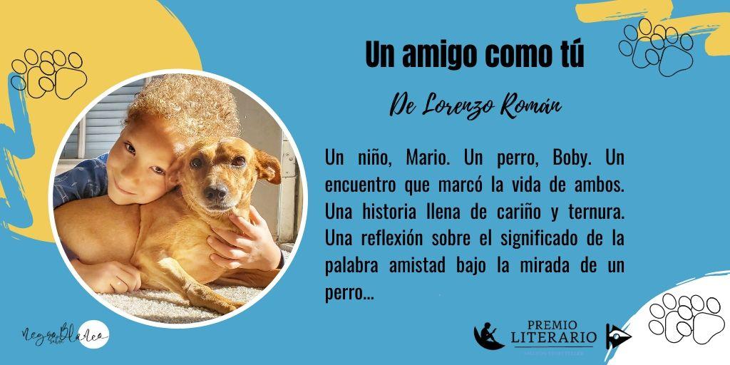 UN AMIGO COMO TÚ de @DeLorenzoRoman http://mybook.to/Unamigocomotu http://mybook.to/Unamigocomotup Participa en: #Premioliterarioamazon2020  Una historia conmovedora que te cautivará #queleer  #LeerEnKindle  #LeerEnAmazon  #RecomiendoLeer  #lecturas2020  #LibrosRecomendadospic.twitter.com/Gl7XTiJmHq