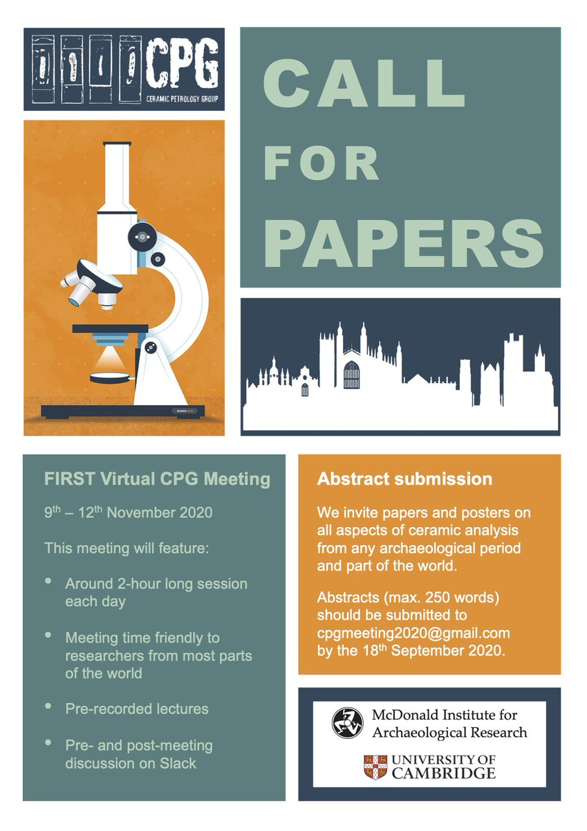The next Ceramic Petrology Group meeting is going virtual (9th-12th November 2020), brought to you by the McDonald Institute for Archaeological Research, @Cambridge_Uni. More information about the call for papers is available in the poster.  Get involved! pic.twitter.com/hnJU3XZ8pk