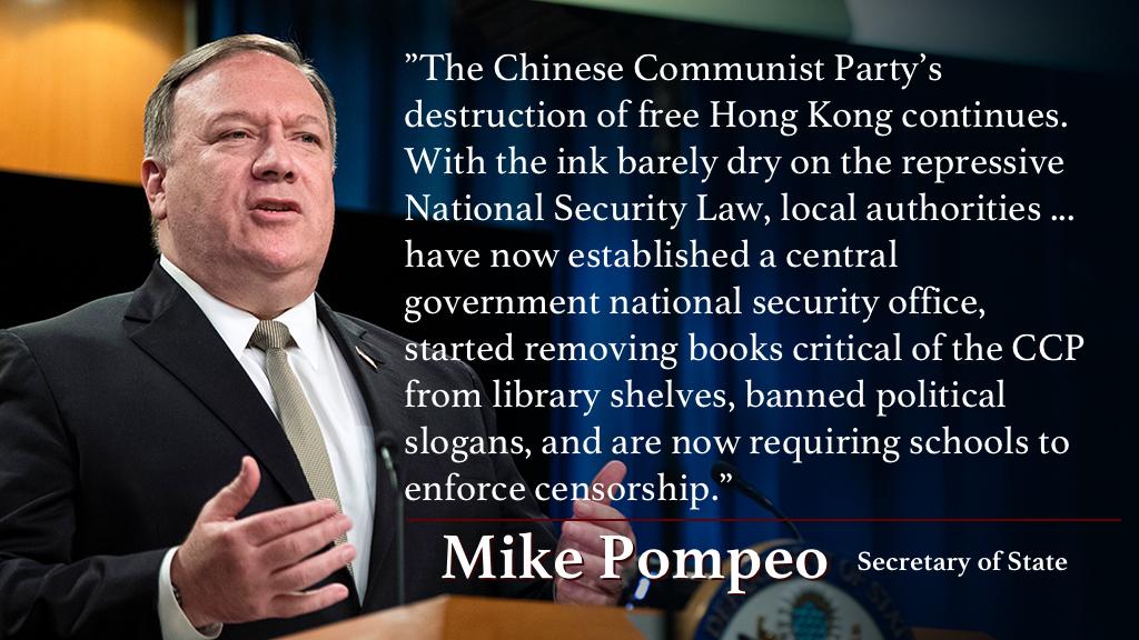 「中国共産党による自由な香港の破壊が続いている。抑圧的な国家安全維持法施行からまだ間もないうちに、当局は中央政府の治安維持機関を香港に設立し、図書館から中国共産党に批判的な書籍を撤去し始め、政治的スローガンを禁止し、学校に検閲の実施を要求している」――ポンペオ国務長官 https://t.co/GpdsLu14xs