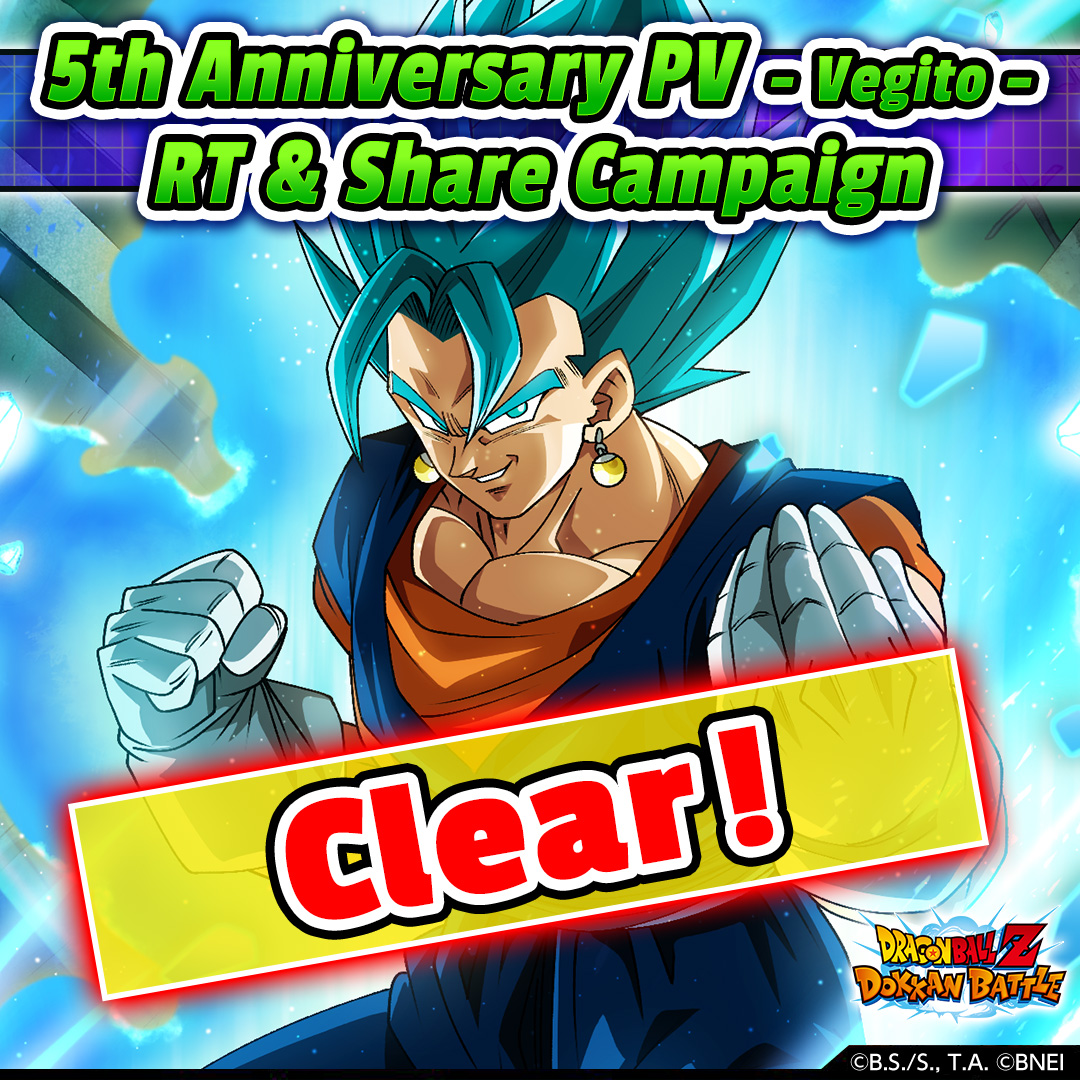 5th Anniversary PV - Vegito - RT & Share Campaign  Mission complete! Log in to claim your rewards!  Rewards Dragon Stone x10  *Rewards are scheduled to be sent within 3 hours.  #Dokkan  #Dokkan5thAnniv <br>http://pic.twitter.com/bC7NkAXyiQ