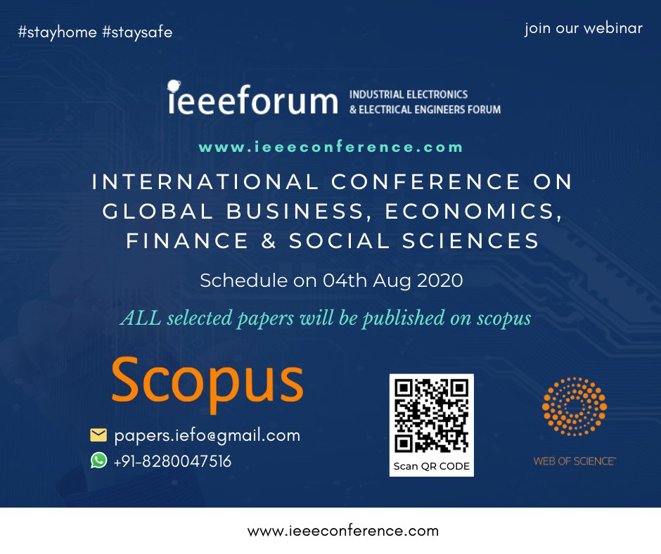 International Conference on Global Business, Economics, Finance & Social Sciences. join our videoconference. Submit your papers at: papers.iefo@gmail.com or visit us:https://bit.ly/2CaHcuA #webinars #conferences #GlobalBusiness #Economics #Finance #SocialSciences #StayAtHomepic.twitter.com/iQWizL0M05