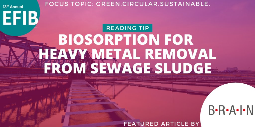 test Twitter Media - Don't miss the latest reading tip in our Green. Circular. Sustainable focus topic! 📚  @BRAINbiotech discusses how to use #microorganisms for #biosorption in sewage sludge.   Read now! ➡️https://t.co/lBzu67tMjK  #EFIB2020 #SustainabilityDialogues https://t.co/Or2Pme56J6