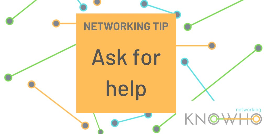 Give people in your network the opportunity to help you - You'll solve a problem, learn something new, and when we help each other we build strong relationships.  #Networking #NetworkingTips #TopTips #Network #Help https://t.co/To9dSFJbxe
