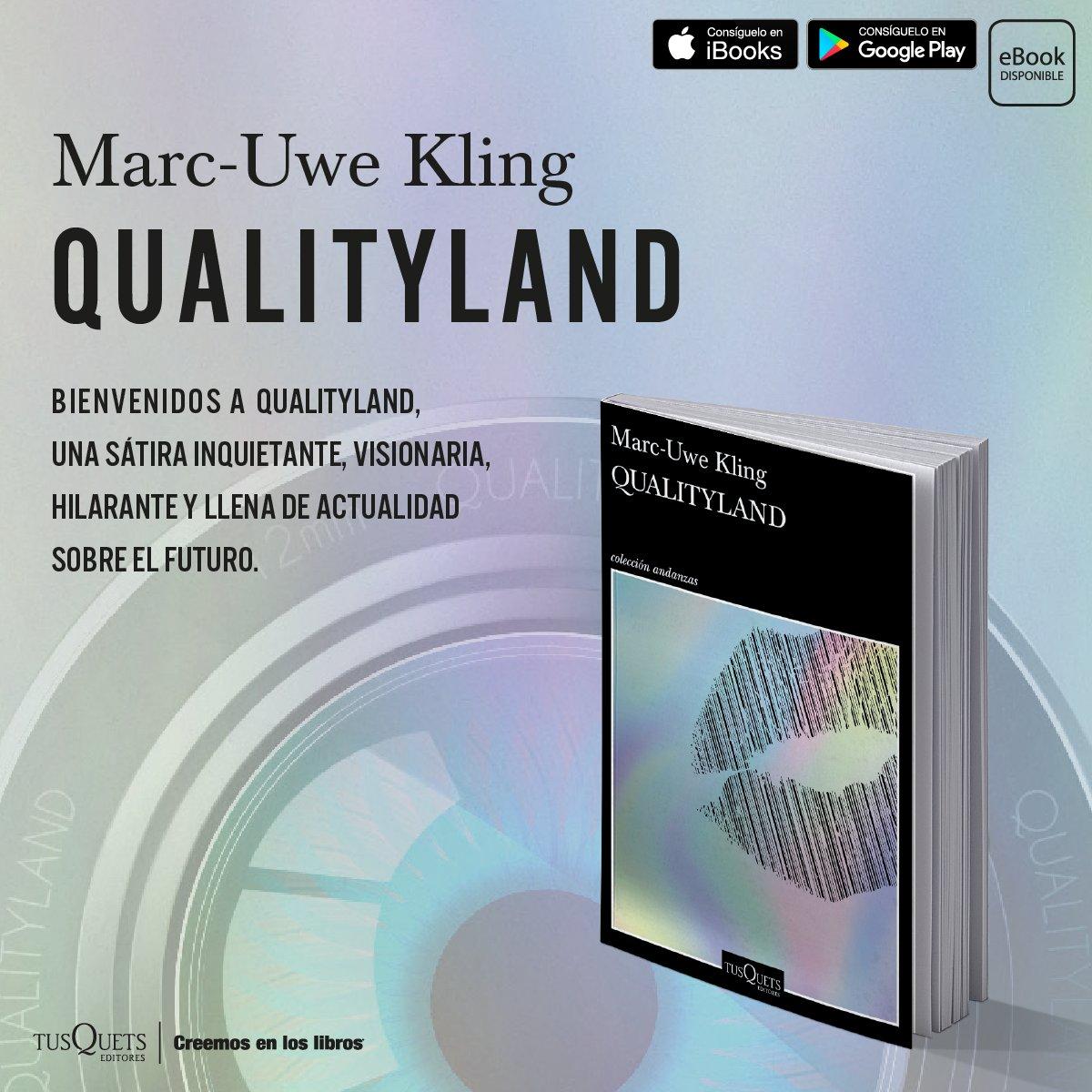 En un futuro no muy lejano, existe QualityLand. Un lugar en donde todo funciona bien.... o al menos eso cree la mayoría.  Muy pronto en librerías. #KeepReadingEnCasa #CreemosEnLosLibros pic.twitter.com/I3Pb9WDTYT