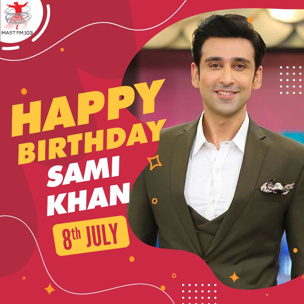 Happy Birthday Sami khan!  #mastfm103 #mastlogonkamastation #maststation #radionstation #fm #mastlog #radiohost #radioi #music #songs #hiphop #radioshow #entertainment #dj #artist #media #rjs #singers #love #lovesongs #karachi #lahore #multan #lovemusic #happybirthday #samikhanpic.twitter.com/cntmzeNqzK