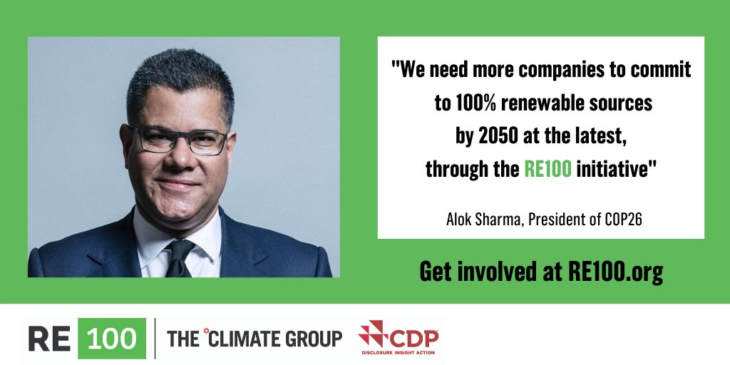 #COP26 President @AlokSharma_RDG recently urged UK businesses to join #RE100 and #EV100. It is fantastic to have this backing from the UK government ahead of @COP26 in 2021. Find out more about how to commit to clean energy with #RE100: bit.ly/re100-companies @ClimateGroup @CDP