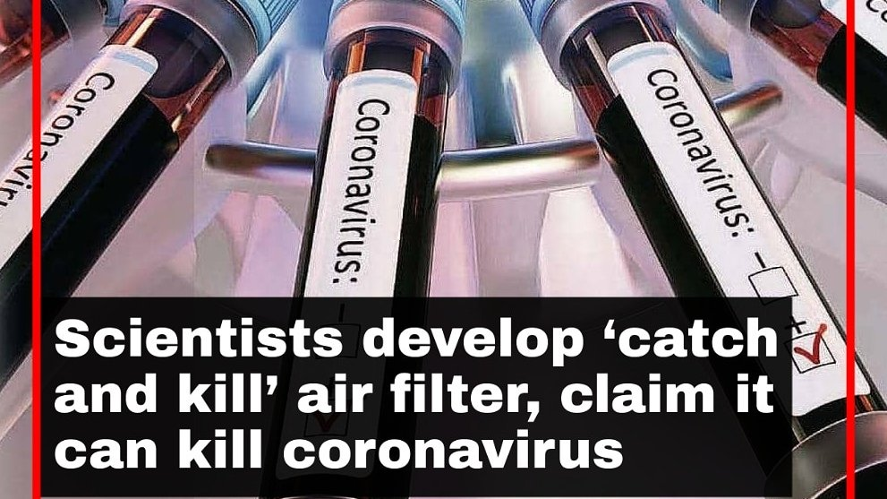 "Scientists have designed a ""catch and kill"" air filter which they are saying can entice the novel #coronavirus and neutralise it immediately, an invention which will scale back the unfold of #Covid19 in closed areas. #airfilter #covidkiller #infectionkiller #diseasecontainment"