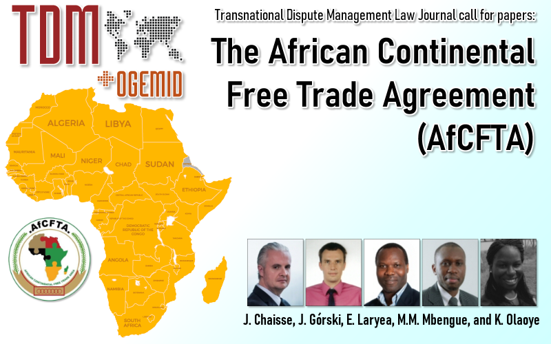 TDM cfp The African Continental Free Trade Agreement #AfCFTA https://t.co/EqLStFiOqy #Arbitration #Disputes #PAIC #FreeTradeAgreement #FTA #WTO #COMESA #ECOWAS #EAC #SADC #OHADA #MIGA #UNCITRAL #ISDS https://t.co/p7cwPPBtkF