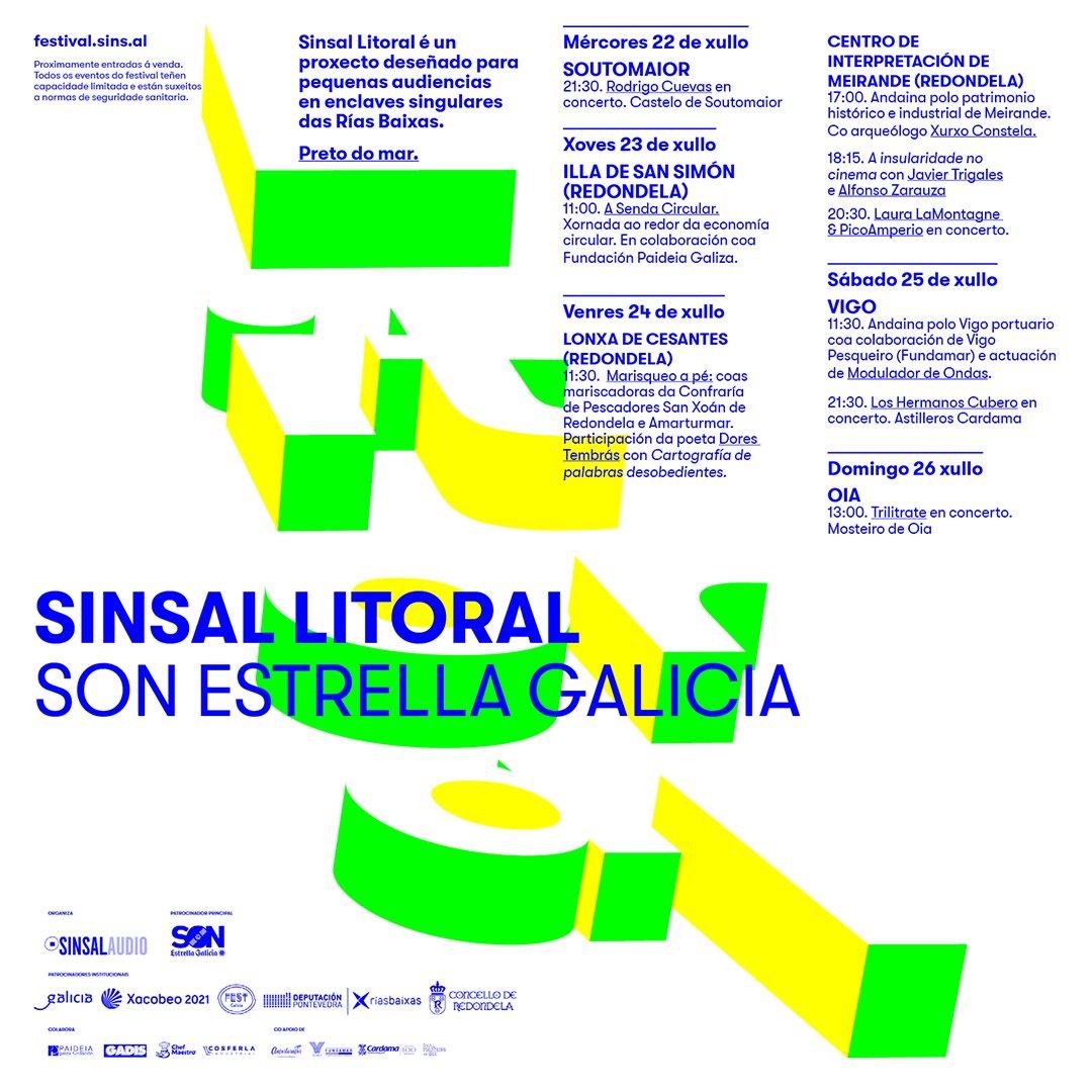 Sinsal Litoral SON Estrella Galicia 2020 Son concertos, si, pero tamén andainas, poesía, cinema e incluso marisqueo a pé. Todo, preto do mar, nas #RíasBaixas do 22 ao 26 de xullo As entradas en