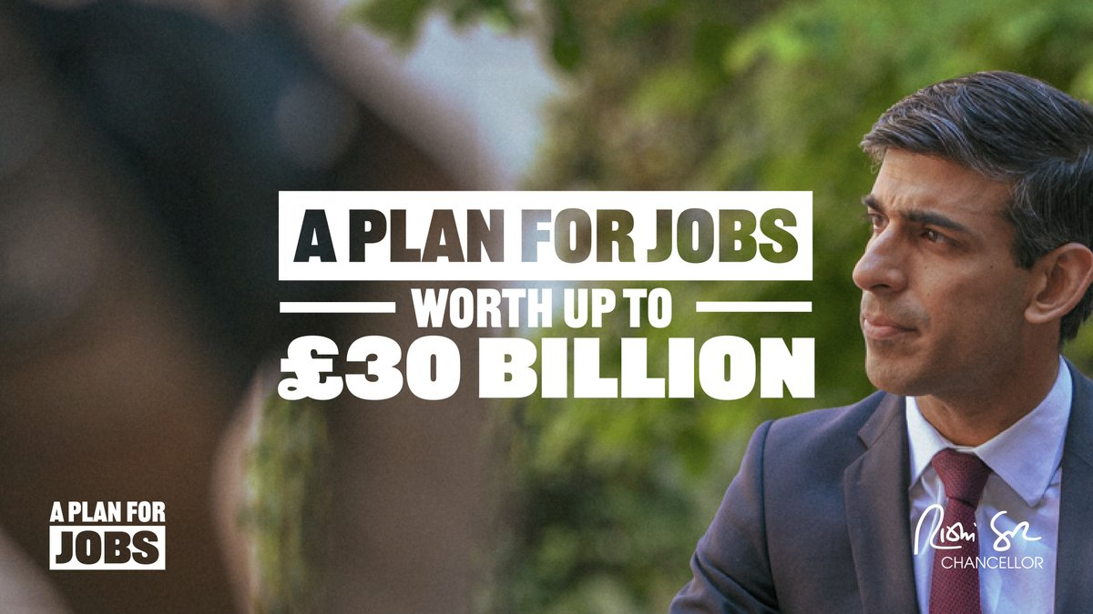 Taken together this is a Plan for Jobs worth up to £30 billion.