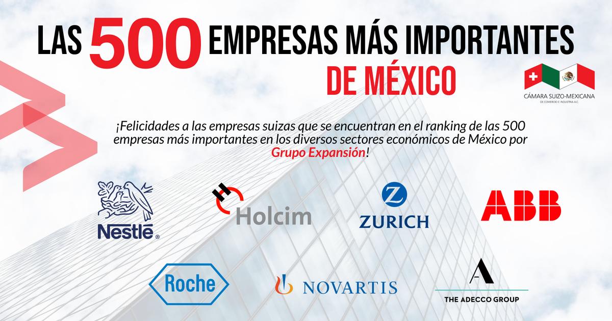 ¡Felicidades a las empresas suizas 🇨🇭 que se encuentran en el ranking de las 500 empresas más importantes de México de @ExpansionMx! @NestleMX @Holcimmexico @ZurichenMexico @ABBMexico @RocheMexico @novartismexico @AdeccoMexico https://t.co/iH9wxHVLkY