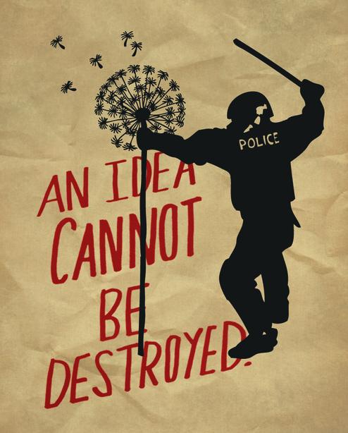 An idea can not be destroyed  (Occuprint - 2011) https://t.co/jSNBALb27e