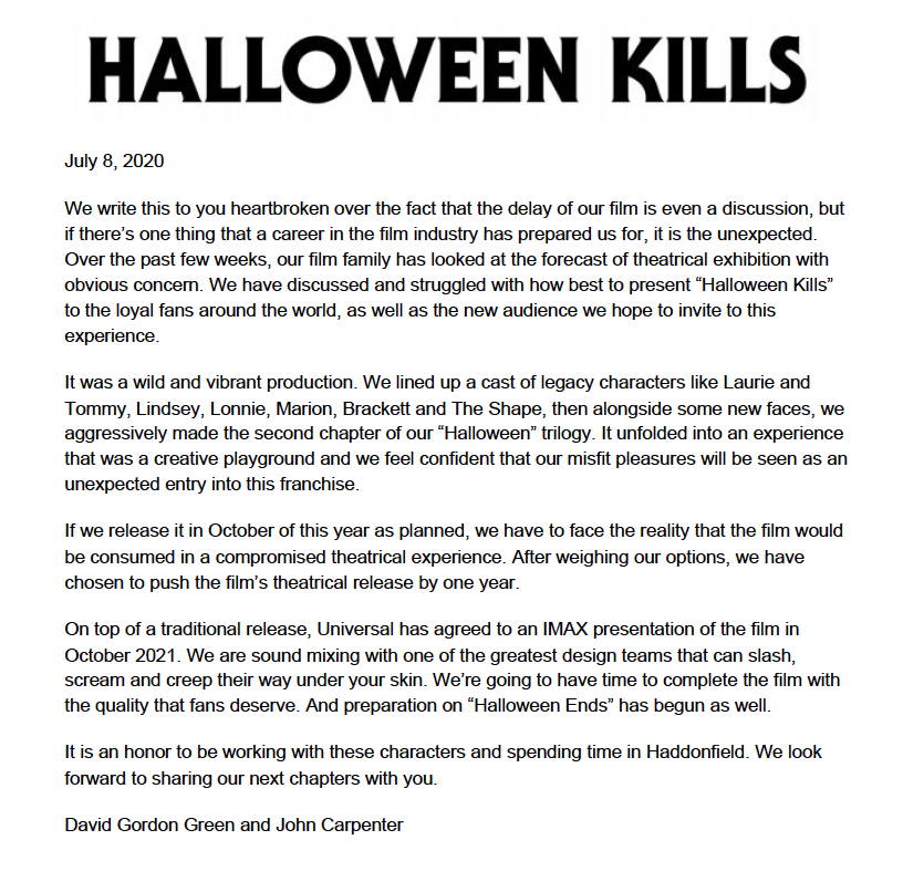 "I know you all have been looking forward to an update on the status of ""Halloween Kills"".  Here it is:"