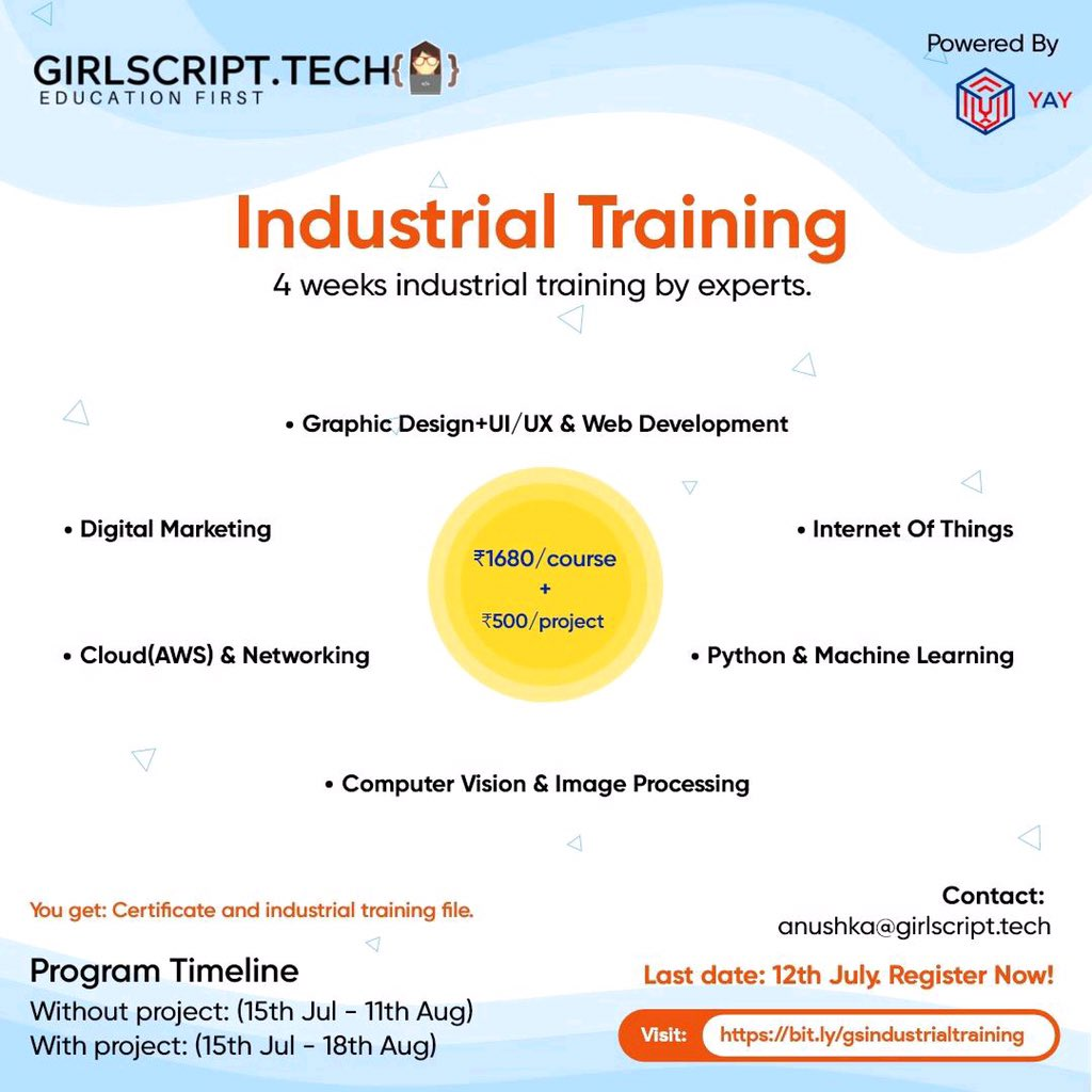 Girlscript Technologies Pvt. Ltd. is organizing an Industrial Training online program that aims to provide practical training within a limited period of time. The last date for registration is 12th July 2020. Registration Link: http://bit.ly/gsindustrialtraining…pic.twitter.com/xcNSHycrFq