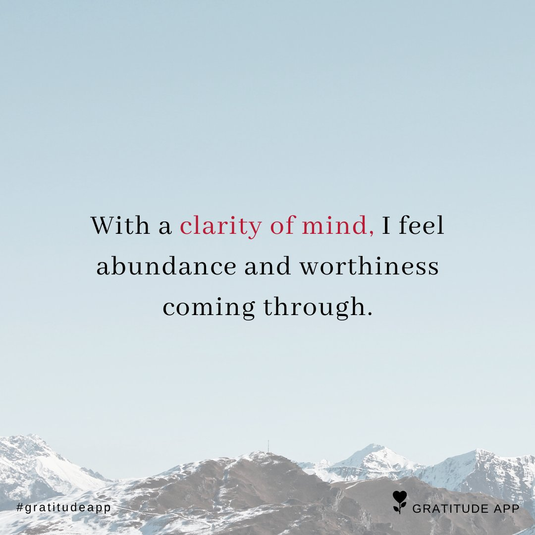 With a clarity of mind, I feel abundance and worthiness coming through.  #gratitudeapp #affirmation<br>http://pic.twitter.com/r0rty6L6My