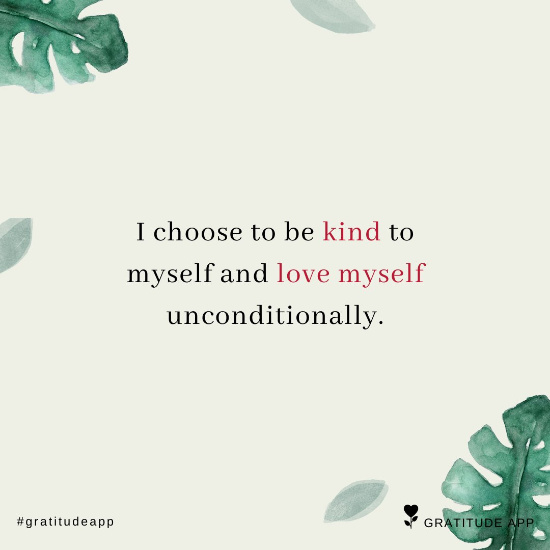 I choose to be kind to myself and love myself unconditionally.  #gratitudeapp #affirmation<br>http://pic.twitter.com/3nPh8Aq5TR