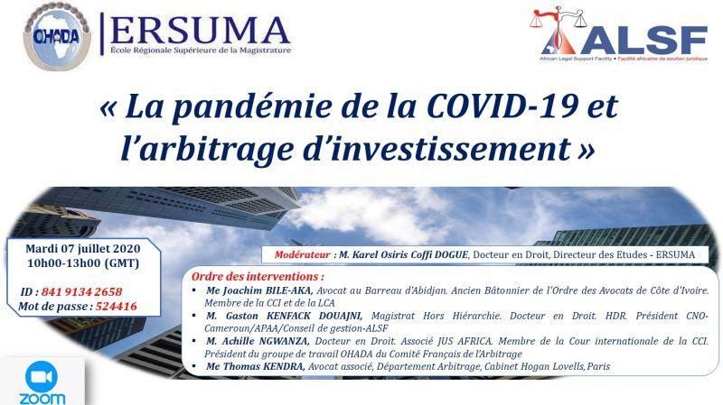 Actualité - Matinée ERSUMA - Formation en ligne sur le thème : « La pandémie de la COVID 19 et l'arbitrage d'investissement »  A lire ici  : 👇🏾 https://t.co/ISmTqQL83a  #ohada #droitdesaffaires #droit #ljao #justice #ccja #arbitrage #reglementation #cci #Ohada  #droitohada https://t.co/DDlEYBsTSZ