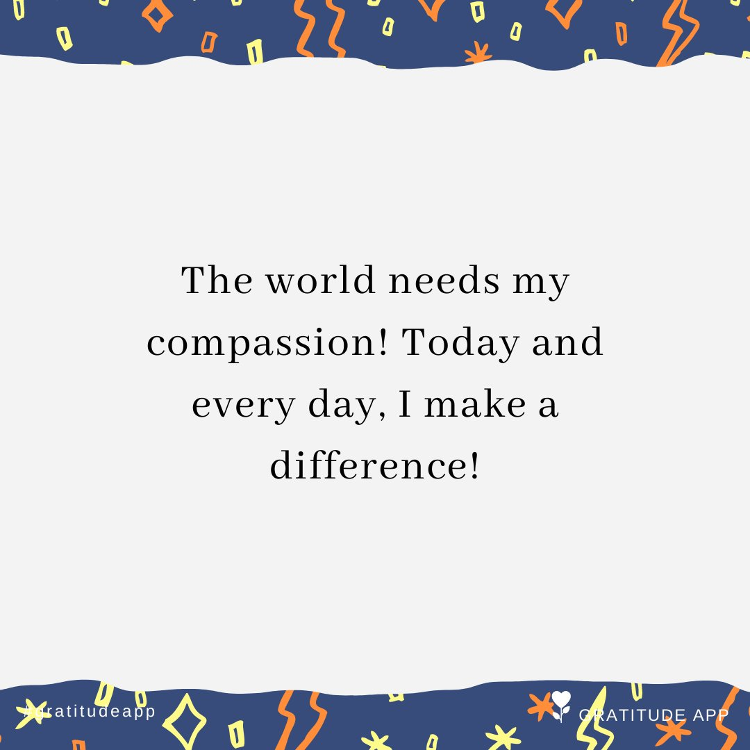 The world needs my compassion! Today and every day, I make a difference!  #gratitudeapp #affirmation<br>http://pic.twitter.com/f8r0FWVDEo