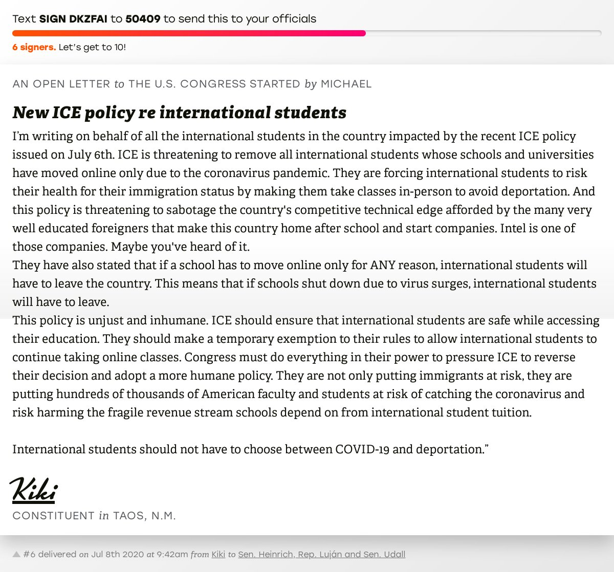 "🖋 Sign ""New ICE policy re international students"" and I'll deliver a copy to your officials: https://t.co/hRLlDKO7cu  📨 No. 6 is from @kikishakti to @MartinHeinrich, @RepBenRayLujan and @SenatorTomUdall #NM03 #NMpolitics #NMpol #NMpols #COVID19 https://t.co/oE4T3myjxf"
