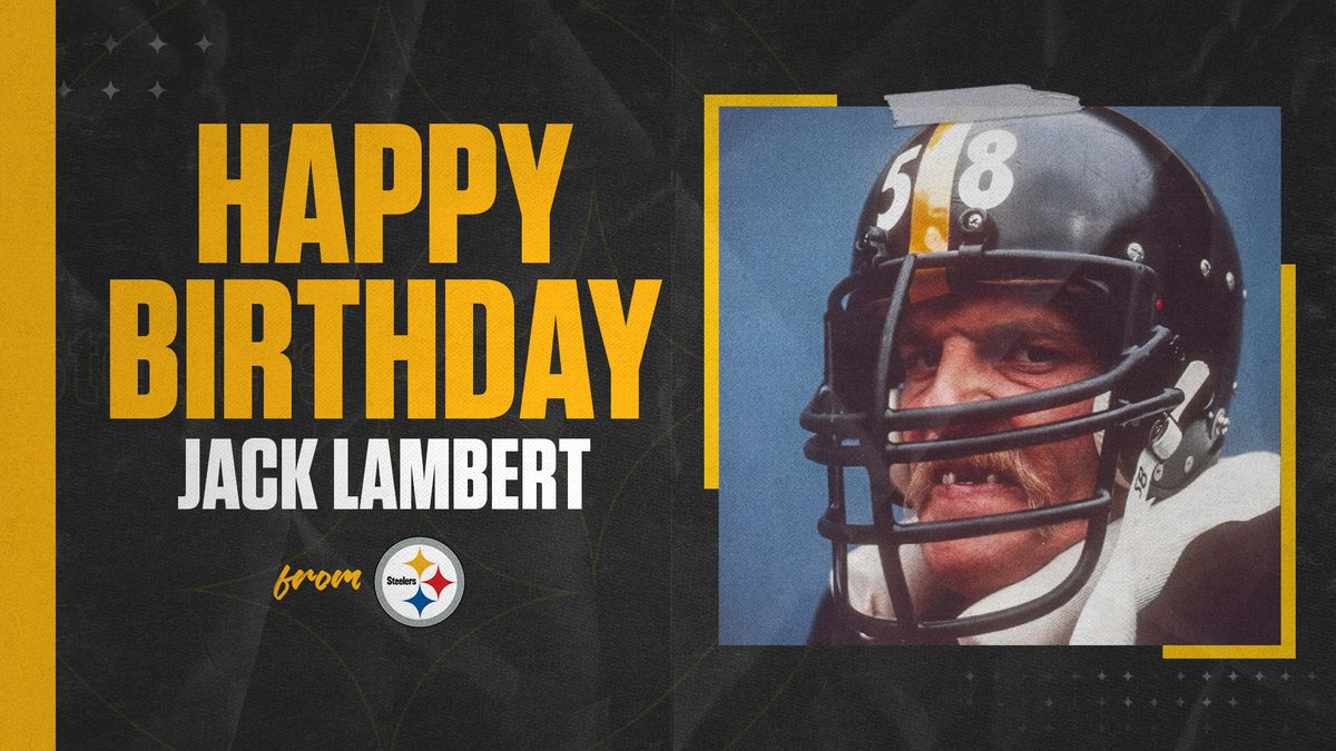 Wishing a #HappyBirthday to Jack Lambert! https://t.co/pvT2qqIpK6