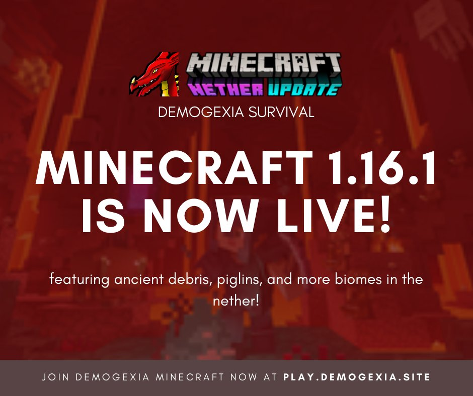 Demogexia Survival is now updated to Minecraft 1.16.1 featuring Ancient Debris, Piglins, Respawn Anchors, and more biomes in the nether!  Join Demogexia Minecraft now @ http://play.demogexia.site!pic.twitter.com/CgWP85Obyj