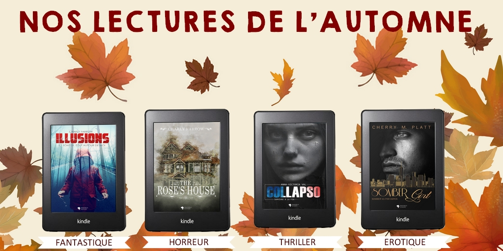 🍂SÉLECTION #LECTURES POUR L'AUTOMNE🍂  Passez l'automne avec nos romans surnaturels ou sombres.    ILLUSIONS : https://t.co/TsF5AMkaGF  THE ROSE'S HOUSE : https://t.co/SIrag4Y2Iy  COLLAPSO : https://t.co/wDiTPPYGFa  SOMBER : https://t.co/llXzTlrE8B  #mercredipromo https://t.co/a6fbTxyVf0