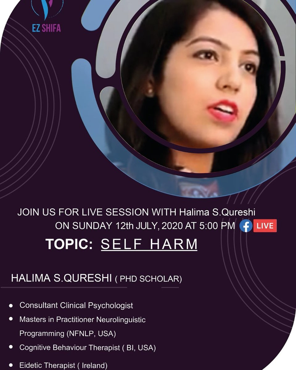 Catch us Live on our Official EzShifa Facebook Page with Halima S.Qureshi (Clinical Psychologist) on Sunday 12th July at 5 PM (Pak Time) She will discuss about Self Harm, its causes and Preventions! Don't miss this session. https://m.facebook.com/ezshifapic.twitter.com/7zM1NIR3QO