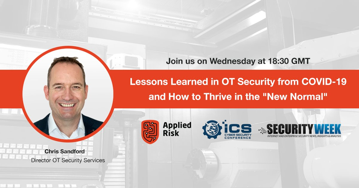 """Just a few hours for Chris Sandford's session at ICS Lockdown by @SecurityWeek: """"Lessons Learned in OT Security from the COVID-19 crisis and how to thrive in the """"new normal"""" (Wednesday 8th at 20:30 CET). Sign up now! https://bit.ly/3gxscG2  #SecurityWeek #COVID19 #cybersecuritypic.twitter.com/GFkspYcVQU"""