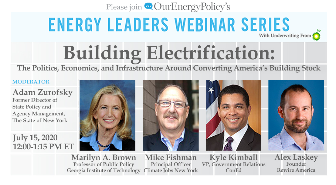 JUST ANNOUNCED: Please join OEP for our upcoming #BuildingElectrification webinar on Wednesday, July 15th from 12-1:15 PM ET. The panel will include @Marilyn_Brown1, Mike Fishman, @KKConEd, Alex Laskey, and moderated by @AZurofsky.  Register here: https://t.co/7ipuJPtLju https://t.co/7fP3Xp2m1y