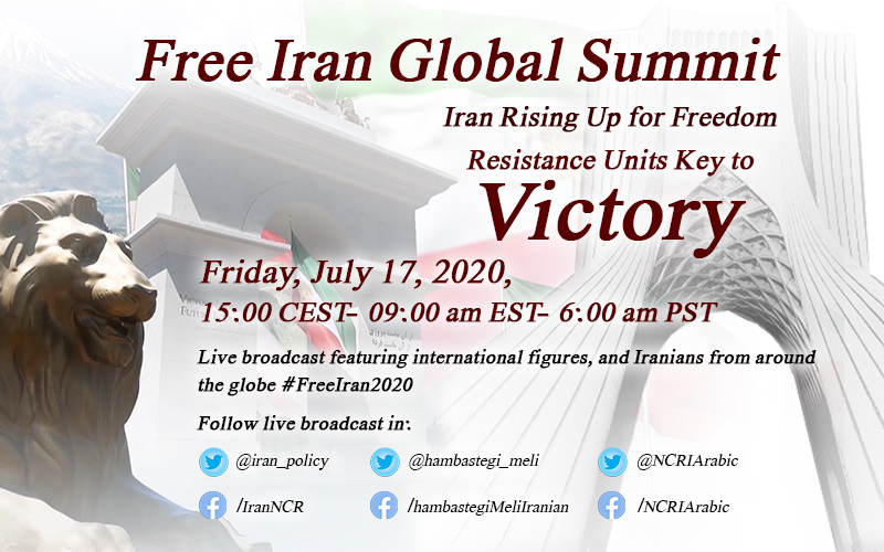 .#FreeIran2020 Global Summit #Iran Rising Up for Freedom Resistance Units Key to Victory Friday, July 17 Start:15:00 CEST  Plz RT  #Live featuring int. figures Iranians from around the Globe  Thousands of virtual spots https://t.co/3Nsfp76MzY