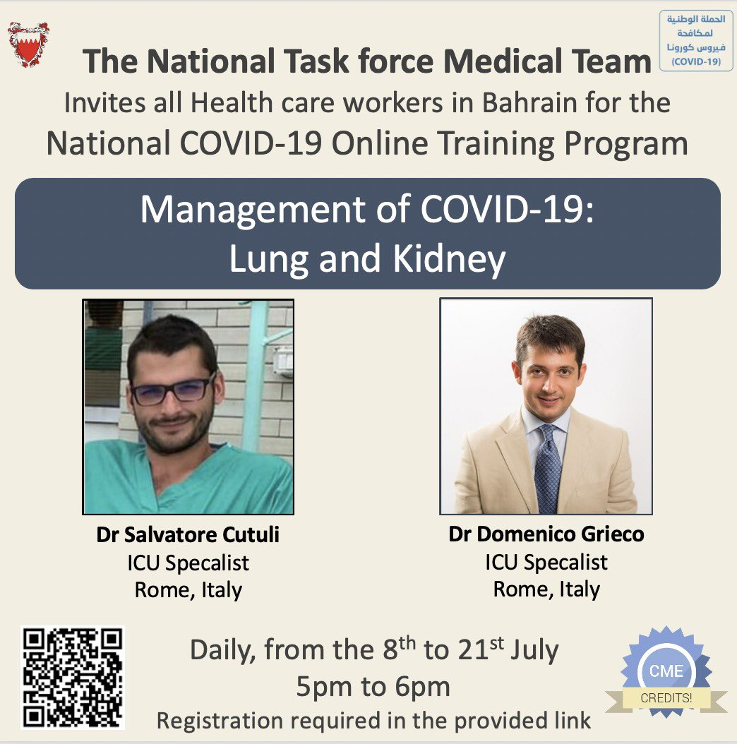 Invitation to all Health care workers in Bahrain for an online teaching Webinar with Dr Salvatore and Dr Domenico 🇮🇹🇧🇭  📝*Management of COVID-19: Lung and Kidney* 🗓 *Daily* ; July 8 to July 21 (except Fridays) 🕔 *5pm*  🗂 Schedule attached 📜CME accredited  Registration link https://t.co/4jbBVtqV88