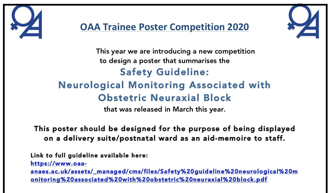 Excited to launch the new OAA trainee competition to design a poster that summarises the @OAAinfo & @AAGBI  guidance on neuraxial block monitoring   💠Open to all anaesthetic trainees 💠Closing date Sept 6th 💠Full competition details available here: https://t.co/TitSF2echB https://t.co/BV3D56ZVWN