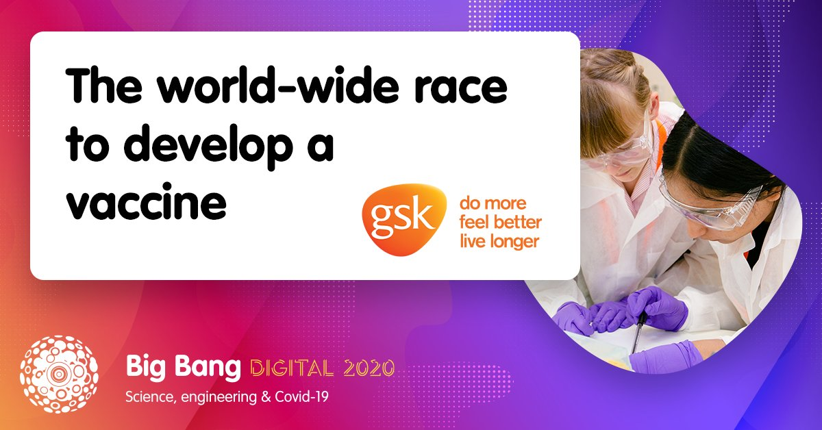 Find out about the worldwide race to develop a #Coronavirus vaccine in @GSK's #BigBangDigital session next week! You'll learn how vaccines work and how partners are collaborating across the globe in response to #COVID19.  #STEMevent #STEMed #STEMeducation #STEMcareers https://t.co/5W2Z1AkDnx